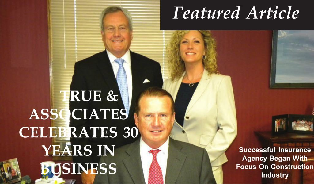 Utility and Transportation Contractors Association Have Recognized  True & Associates 30 Years in Business